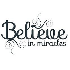 Believe Miracles Word Art