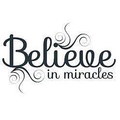 Believe Miracles Word Art