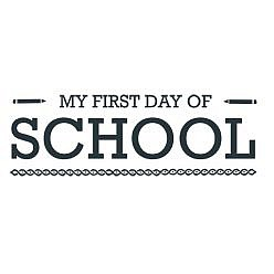 My First Day Of School Word Art