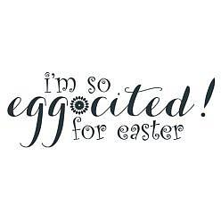 Eggcited Word Art