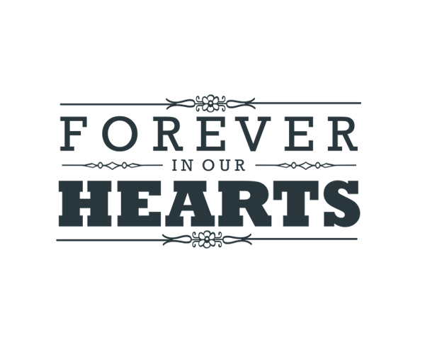 Forever In Our Hearts Word Art