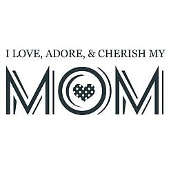 Cherish Mom Word Art