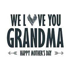 We Love Grandma Word Art