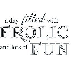 Frolic Fun Word Art