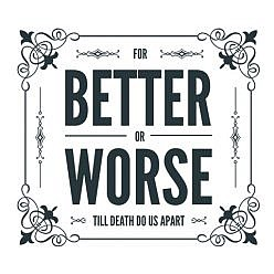 For Better Or Worse Word Art
